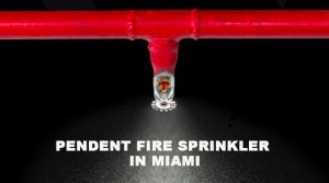 pendent fire sprinkler Miami